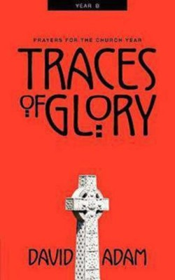 Traces Of Glory   -     By: David Adam