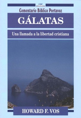 G&#225latas  (Galatians)  -     By: Howard F. Vos