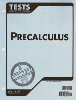 BJU Math 12: Pre-Calculus, Tests Answer Key    -