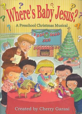 Where's Baby Jesus?-A Preschool Christmas Musical   -