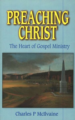 Preaching Christ  -     By: Charles McIlvaine