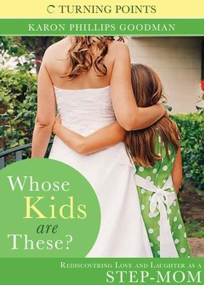 Whose Kids are These? - eBook  -     By: Karon Phillips Goodman