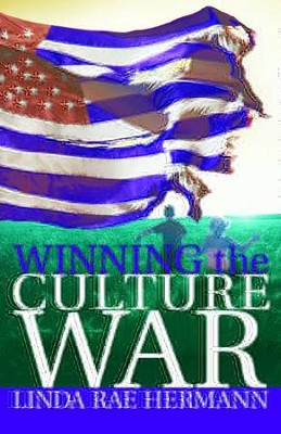 Winning the Culture War - eBook  -     By: Linda Rae Hermann