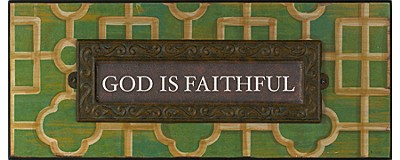 God is Faithful Plaque  -