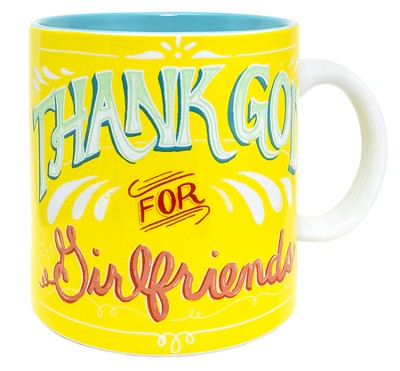 Thank God For Girlfriends Mug  -