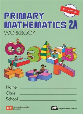 Singapore Math: Primary Math Workbook 2A US Edition   -