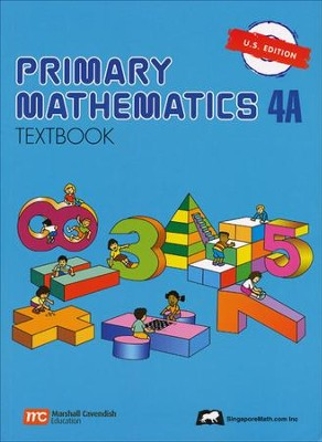 Singapore Math: Primary Math Textbook 4A US Edition   -