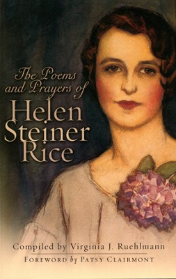 The Poems and Prayers of Helen Steiner Rice  -     By: Helen Steiner Rice