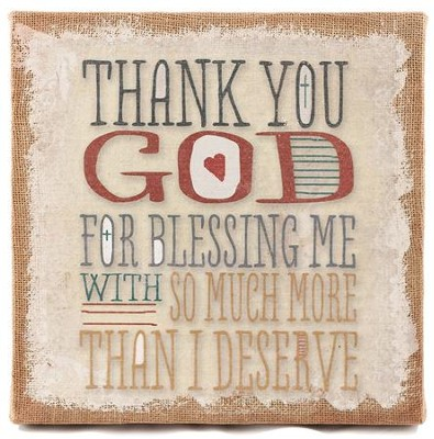 Thank You God For Blessing Me, Burlap Art  -