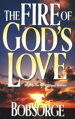 The Fire of God's Love  -     By: Bob Sorge