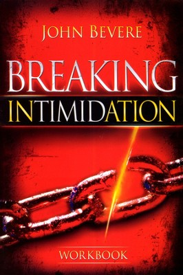 Breaking Intimidation, Workbook  -     By: John Bevere