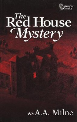 The Red House Mystery   -     By: A.A. Milne