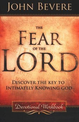 The Fear of the Lord, Workbook   -     Edited By: Ellie Bishop, Sheila Seier     By: John Bevere