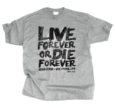 Live Forever Shirt, Gray, X-Large  -