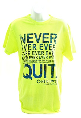 Never Quit Shirt, Green, Large  -