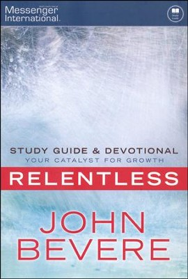 Relentless Study Guide & Devotional  -     Edited By: Jaylynn Widmark, Vincent Newfield     By: John Bevere