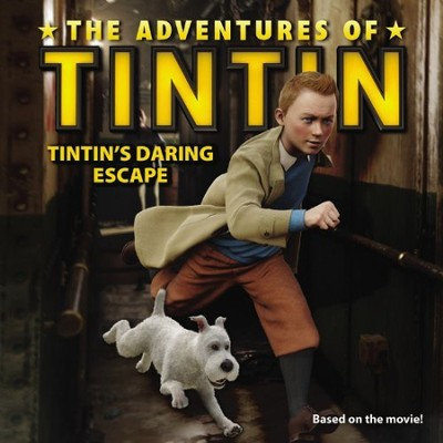 The Adventure of Tintin: Tintin's Daring Escape, Movie Tie-in  -     By: Herge