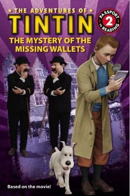 The Adventures of Tintin: The Mystery of the Missing Wallets, Passport to Reading Level 2  -     By: Herge