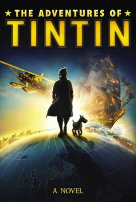 The Adventures of Tintin: A Novel, Movie Tie-In                -     By: Herge