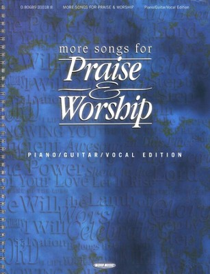 More Songs For Praise & Worship, Piano/Guitar/Vocal Edition   -