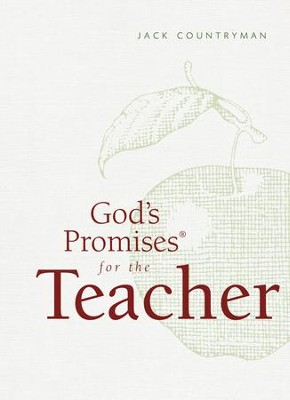 God's Promises for the Teacher: New King James Version - eBook  -     By: Jack Countryman