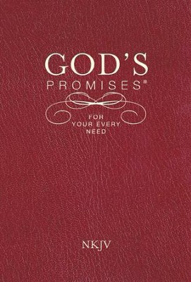 God's Promises for Your Every Need - NKJV  -     By: Dr. A.L. Gill