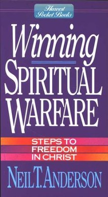 Winning Spiritual Warfare   -     By: Neil T. Anderson