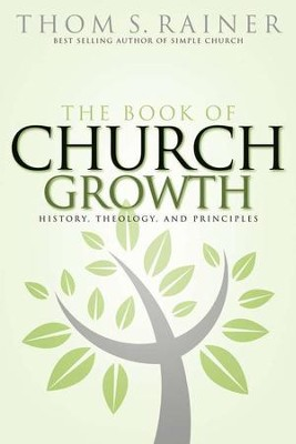 The Book of Church Growth   -     By: Thom S. Rainer