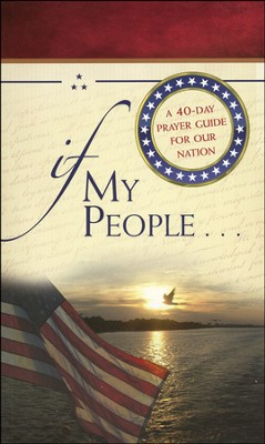 If My People . . . A 40-Day Prayer Guide for Our Nation  -     By: Jack Countryman