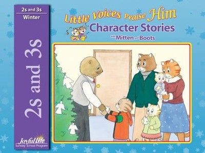 Little Voices Praise Him (ages 2 & 3) Character Stories   -