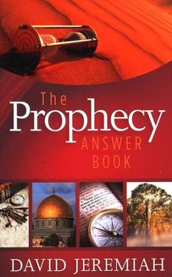 The Prophecy Answer Book  -     By: Dr. David Jeremiah