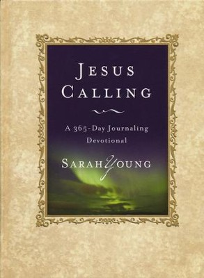 Jesus Calling: A 365-Day Journaling Devotional   -     By: Sarah Young