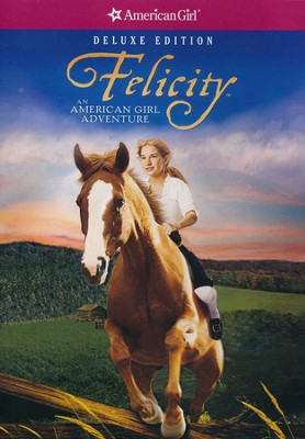Felicity: An American Girl Adventure (Deluxe Edition)   -