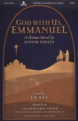God With Us, Emmanuel: Christmas for Senior Adult Choir   -