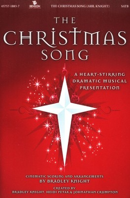 The Christmas Song: A Heart-Stirring Dramatic Musical Presentation  -