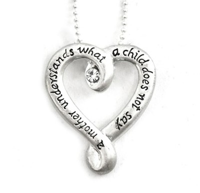 A Mother Understands Heart Pendant   -