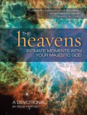 The Heavens: Intimate Moments with Your Majestic God - eBook  -     By: Kevin Hartnett