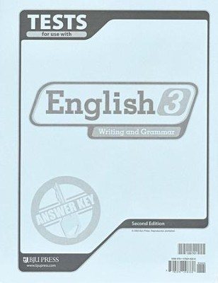 BJU Press English 3: Writing & Grammar, Tests Answer Key, 2nd Ed.   -