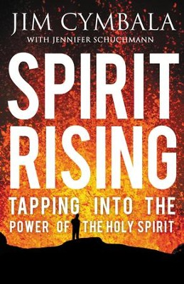Spirit Rising: Tapping into the Power of the Holy Spirit - eBook  -     By: Jim Cymbala