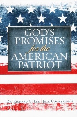 God's Promises for the American Patriot  -     By: Richard Lee, Jack Countryman