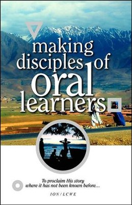Making Disciples of Oral Learners   -     By: Avery T. Willis Jr., Steve Evans