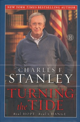 Turning the Tide: Real Hope, Real Change  - Slightly Imperfect  -     By: Charles F. Stanley