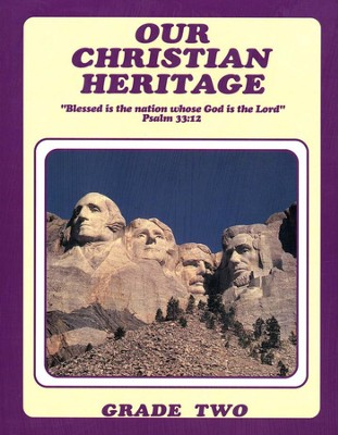 Our Christian Heritage, Grade 2, Student's Edition  -     By: Cherie Noel
