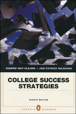 College Success Strategies  -     By: Sherrie Nist-Olejnik