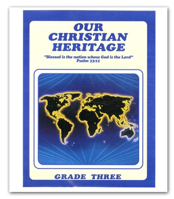 Our Christian Heritage, Grade 3, Teacher's Edition  -     By: Cherie Noel