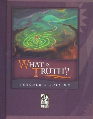 BJU What Is Truth? Teacher's Edition   -