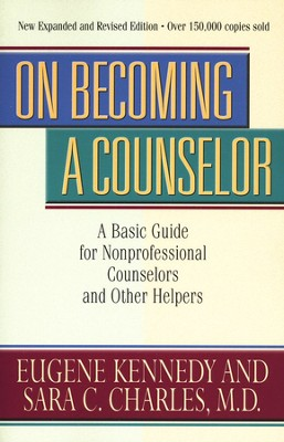 On Becoming a Counselor   -     By: Eugene Kennedy, Sara C. Charles M.D.