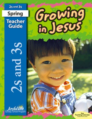 Growing in Jesus (ages 2 & 3) Teacher Guide   -