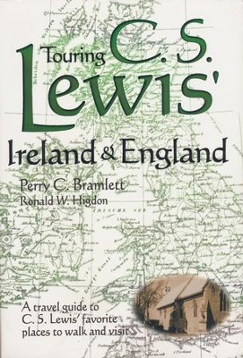 Touring C.S. Lewis' Ireland & England   -     By: Perry C. Bramlett