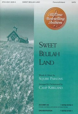Sweet Beulah Land, Anthem  -     By: Squire Parsons, Camp Kirkland